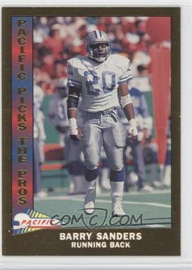 1991 Pacific - Pacific Picks The Pros - Gold #11 - Barry Sanders