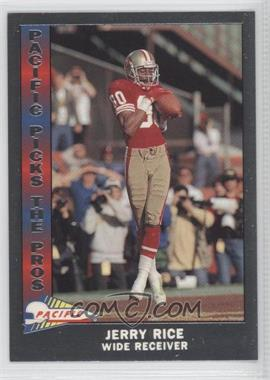 1991 Pacific - Pacific Picks The Pros - Silver #3 - Jerry Rice