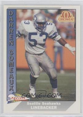 1991 Pacific Oroweat Seattle Seahawks - [Base] #41 - Darren Comeaux