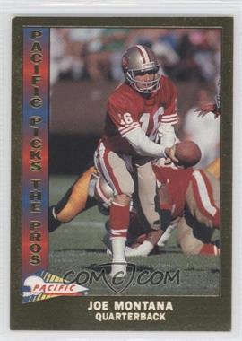 1991 Pacific Pacific Picks The Pros Gold #10 - Joe Montana