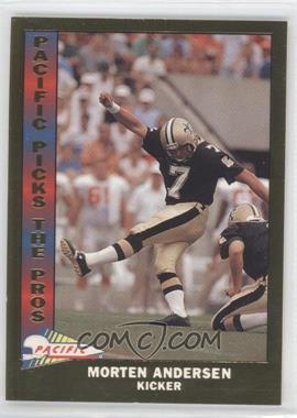 1991 Pacific Pacific Picks The Pros Gold #13 - Morten Andersen