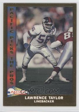 1991 Pacific Pacific Picks The Pros Gold #19 - Lawrence Taylor