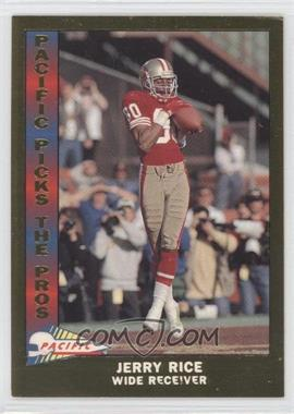 1991 Pacific Pacific Picks The Pros Gold #3 - Jerry Rice