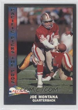 1991 Pacific Pacific Picks The Pros Silver #10 - Joe Montana