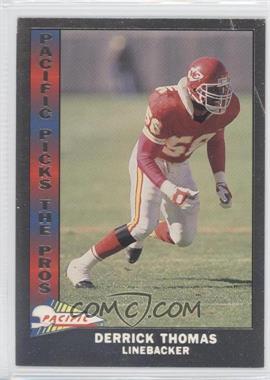 1991 Pacific Pacific Picks The Pros Silver #18 - Derrick Thomas