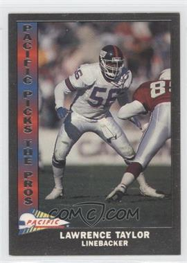 1991 Pacific Pacific Picks The Pros Silver #19 - Lawrence Taylor