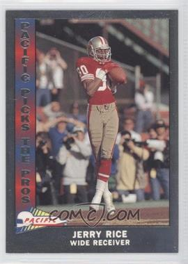 1991 Pacific Pacific Picks The Pros Silver #3 - Jerry Rice