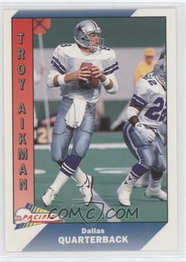 1991 Pacific Prototypes #232 - Troy Aikman