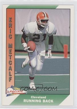 1991 Pacific Prototypes #66 - Eric Metcalf