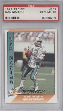 1991 Pacific #269 - Dan Marino [PSA10]