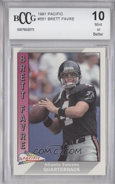 1991 Pacific #551 - Brett Favre [ENCASED]