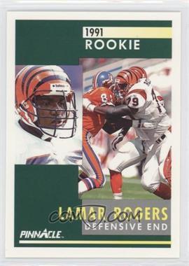 1991 Pinnacle - [Base] #329 - Lamar Rogers