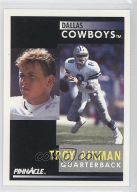 1991 Pinnacle - [Base] #6 - Troy Aikman