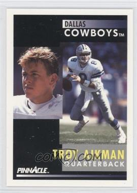 1991 Pinnacle #6 - Troy Aikman