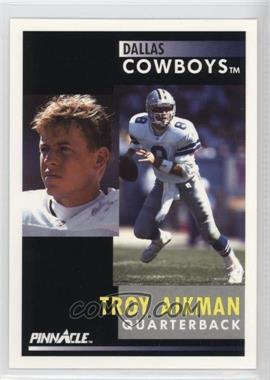 1991 Pinnacle #6 - Troy Aikman