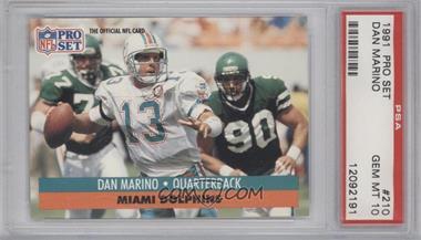 1991 Pro Set - [Base] #210 - Dan Marino [PSA10]
