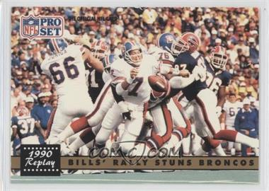 1991 Pro Set - [Base] #326.2 - Bills' Rally Stuns Broncos (John Elway) (Corrected: NFLPA Logo on Back)