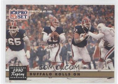 1991 Pro Set - [Base] #341.2 - Buffalo Rolls On (Jim Kelly) (Corrected: NFLPA logo on Back)