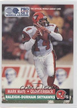 1991 Pro Set - WLAF Inserts #26 - Mark Maye