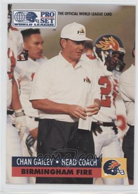 1991 Pro Set - WLAF Inserts #6 - Chan Gailey