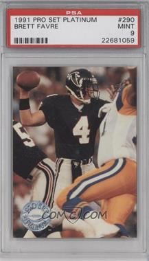 1991 Pro Set Platinum #290 - Brett Favre [PSA9]