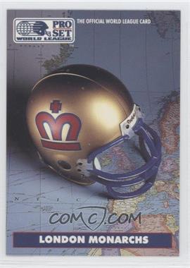 1991 Pro Set WLAF - [Base] #13 - London Monarchs (WLAF) Team