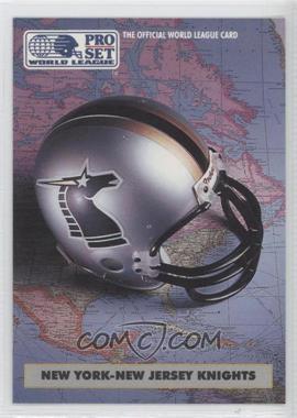 1991 Pro Set WLAF - [Base] #15 - New York-New Jersey Knights (WLAF) Team