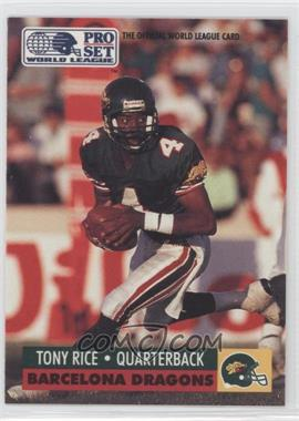 1991 Pro Set WLAF - [Base] #39 - Tony Rice