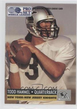 1991 Pro Set WLAF Inserts #19 - Todd Hammel