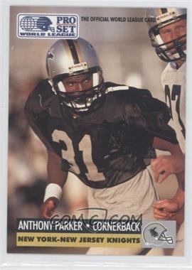 1991 Pro Set WLAF Inserts #20 - Anthony Parker