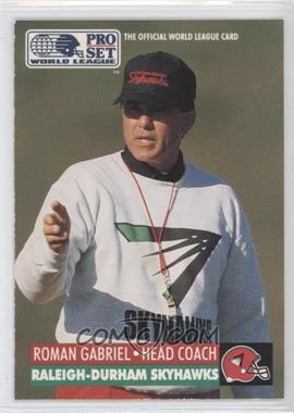 1991 Pro Set WLAF Inserts #24 - Roman Gabriel