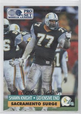 1991 Pro Set WLAF Inserts #29 - Shawn Knight