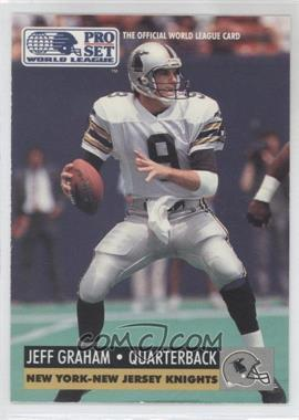 1991 Pro Set WLAF #99 - Jeff Graham