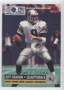 1991 Pro Set WLAF #99 - Jeff Graham