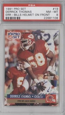 1991 Pro Set #19.1 - Derrick Thomas (Error: Buffalo Bills Helmet on Front) [PSA 8]