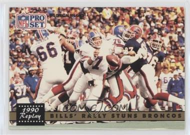 1991 Pro Set #326.2 - Bills' Rally Stuns Broncos (John Elway) (Corrected: NFLPA Logo on Back)