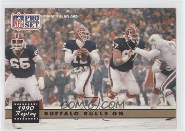 1991 Pro Set #341.1 - Buffalo Rolls On (Jim Kelly) (Error: No NFLPA Logo on Back)