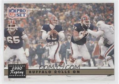 1991 Pro Set #341.2 - Buffalo Rolls On (Jim Kelly) (Corrected: NFLPA logo on Back)