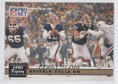1991 Pro Set #341.2 - Buffalo Rolls On (Jim Kelly) (Corrected: NFLPA logo on Back)