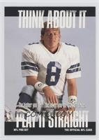 Think About It - Troy Aikman (Large Text on Back)