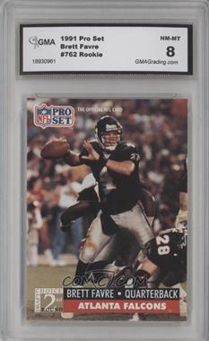1991 Pro Set #762 - Brett Favre [ENCASED]