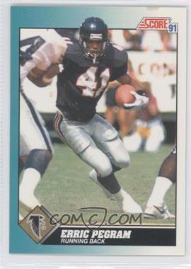 1991 Score Rookie & Traded - [Base] #70T - Erric Pegram