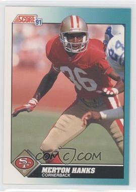 1991 Score Rookie & Traded #78T - Merton Hanks