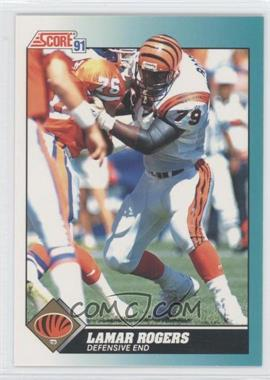 1991 Score Rookie & Traded #84T - Lamar Rogers