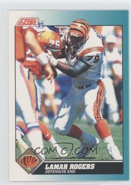 1991 Score Rookie & Traded #84T - Lamar Rogers