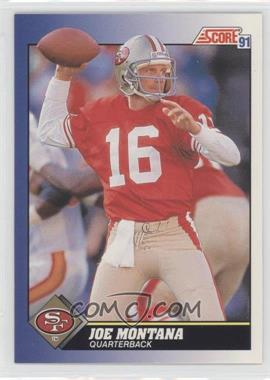 1991 Score #1 - Joe Montana