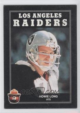 1991 Smokey Bear Los Angeles Raiders #N/A - Howie Long