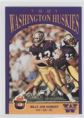 1991 Smokey Washington Huskies #N/A - Billy Joe Hobert