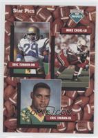 Eric Turner, Mike Croel, Eric Swann