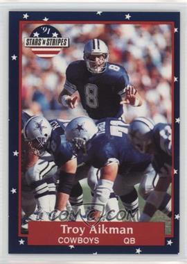 1991 Stars 'n Stripes #69 - Troy Aikman